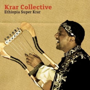 Krar Collective - Mr Astatke