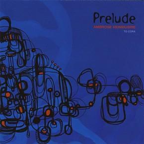 Ambrose Akinmusire - Prelude (2007)