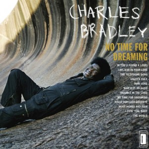 Charles_Bradley-No_Time_for_Dreaming