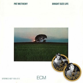 Pat Metheny - Bright Size Life (1975)