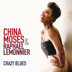 China Moses - Crazy Blues (2012)
