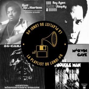 La Playlist du Lundi #6 - Funky Ghetto Getdown!