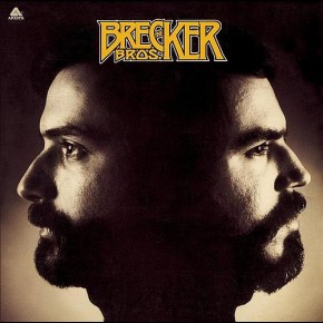 The Brecker Brothers - The Brecker Bros. (1975)