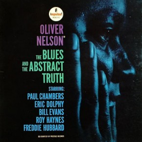 Oliver Nelson - The Blues and the Abstract Truth (1961)
