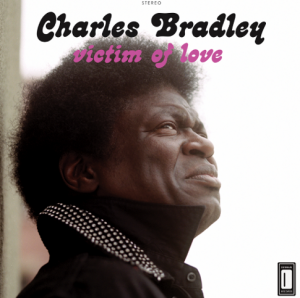 Charles+Bradley+Victim+of+Love