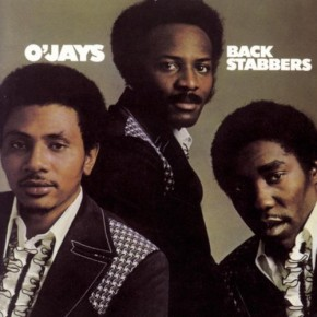The O'Jays - Back Stabbers (1972)