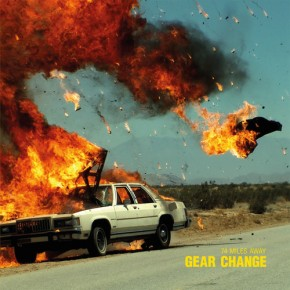 74 Miles Away - Gear Change LP