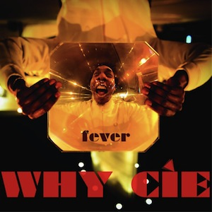 whyciefever