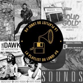 "La Playlist du Lundi #32 – ""Reggae Heartbreaker"" a Blundetto summer mix"