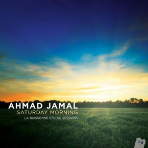 Ahmad Jamal - Saturday Morning (2013)