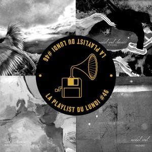 playlist-du-lundi-#46