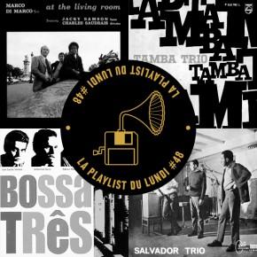 La Playlist du Lundi #48 : Rhythm of Life Jazz 'N' Samba