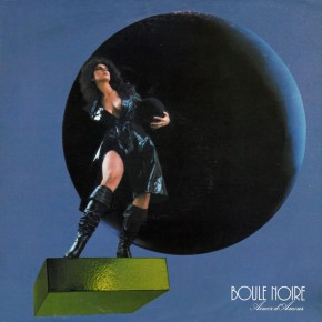 Friday Kitsch Cool # 20 : Boule Noire - Aimer d'Amour