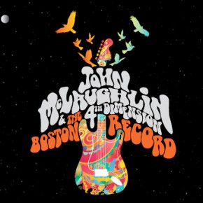 John McLaughlin & The 4th Dimension: The Boston Record