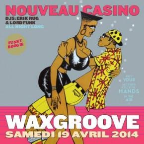 Des places à gagner pour WAXGROOVE @Nouveau Casino !