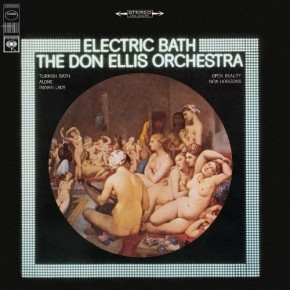 Don Ellis - Electric Bath (1967)