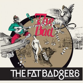The Fat Badgers - The Bad (2014)