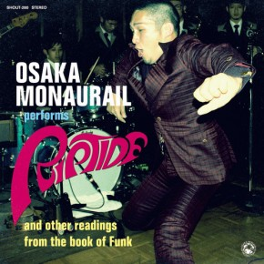 Osaka Monaurail performs Riptide and other readings from the book of Funk (2014)