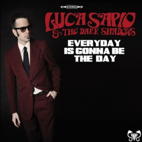 Luca Sapio - Every Day Is Gonna Be The Day (2015)