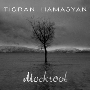 Tigran Hamasyan - Mockroot (2015)