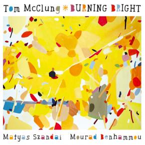 Tom McClung - Burning Bright