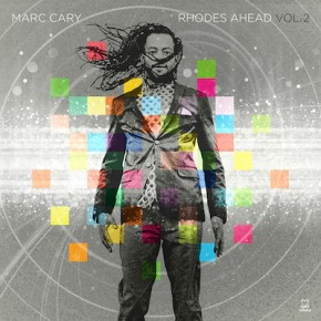 Marc Cary - Rhodes Ahead Vol.2