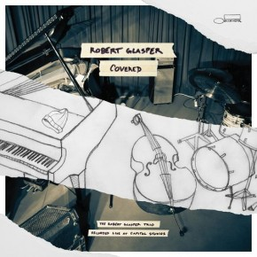 Robert Glasper - Covered