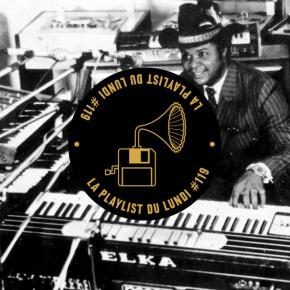 La Playlist du Lundi #119 – Afrobeat Special