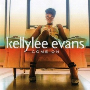 Kellylee Evans - Come On (2015)