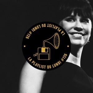playlist-du-lundi-#126