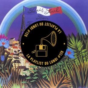 La Playlist du Lundi #128 – Paris Soul